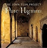 Pure Hymns by The John Tesh Project