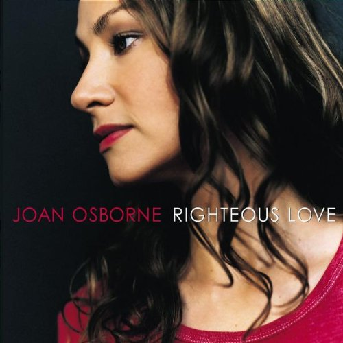Joan Osborne - Righteous Love - Zortam Music