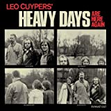 Copertina di album per Heavy Days Are Here Again
