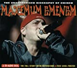 Maximum Audio Biography: Eminem