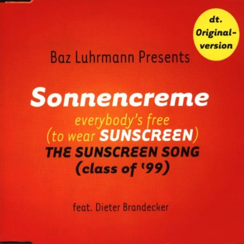 Sonnencreme (Everybody's...)