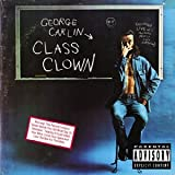 George Carlin: Class Clown, first released in 1972