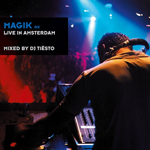 Magik, Vol. 6: Live in Amsterdam