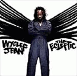 Wyclef Jean - The Ecleftic - Zortam Music