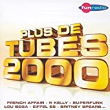 Copertina di album per Encore Plus de Tubes 2000 (disc 1)