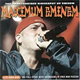 Album cover for Maximum Eminem Biography