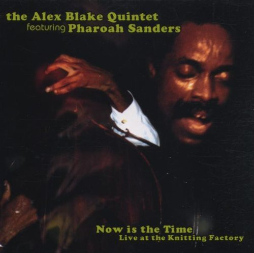 Alex Blake: Now Is The Time