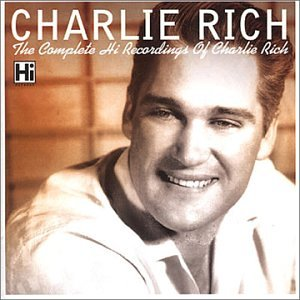 Cover The Complete Charlie Rich on Hi Records
