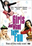 Girls Just Want to Have Fun - movie DVD cover picture