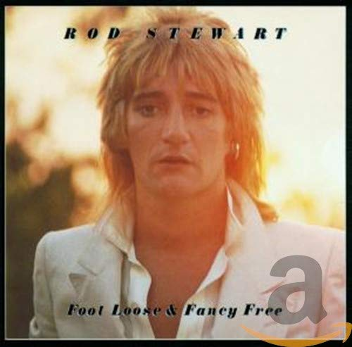 Rod Stewart - Foot Loose and Fancy Free - Zortam Music