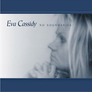 Eva Cassidy - No Boundaries - Zortam Music