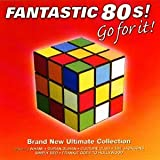 Cubierta del álbum de Fantastic 80s: Go for It (disc 1)