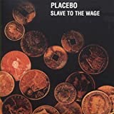 album art to Slave to the Wage