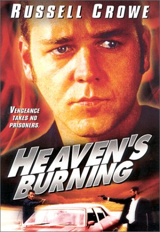 Heaven's Burning / Небеса в огне (1997)