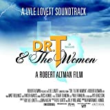 Dr. T & The Women: A Lyle Lovett Soundtrack