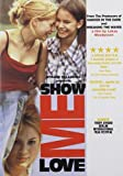 Show Me Love - movie DVD cover picture