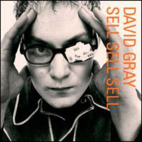 David Gray - Sell, Sell, Sell - Zortam Music