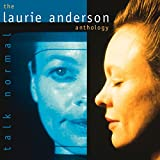 Pochette de l'album pour Talk Normal: The Laurie Anderson Anthology (disc 1)