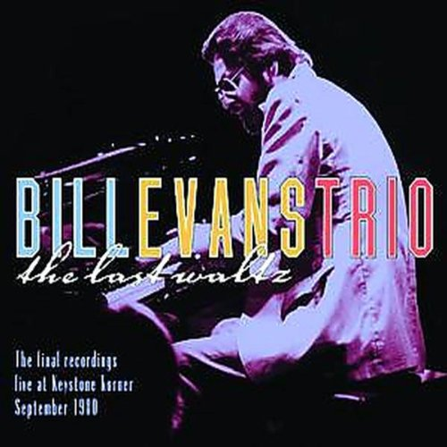 Bill Evans Trio: The Last Waltz