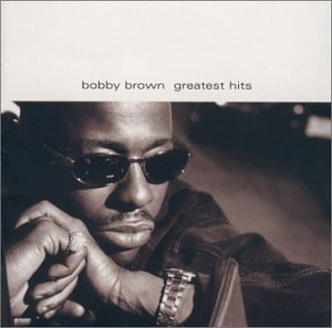 Bobby Brown - Greatest Hits