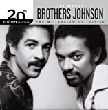 The Brothers Johnson - 20th Century Masters - The Millennium Collection: The Best of the Brothers Johnson