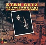 Stan Getz: My Foolish Heart
