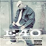 E-40 Loyalty And Betrayal Album Lyrics