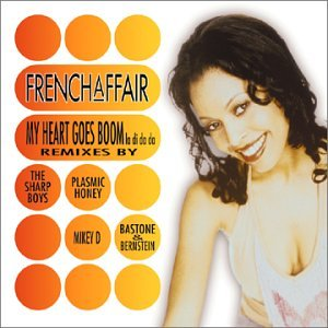 French Affair - My Heart Goes Boom - Zortam Music