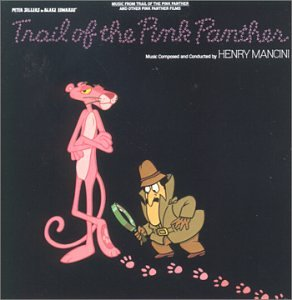 Original album cover of Trail of the Pink Panther by Henry Mancini