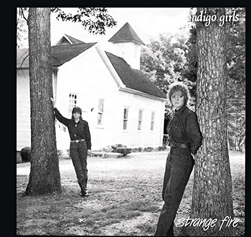 Indigo Girls - Strange Fire - Zortam Music