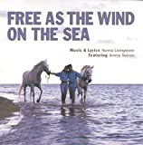 Free As The Wind On The Sea