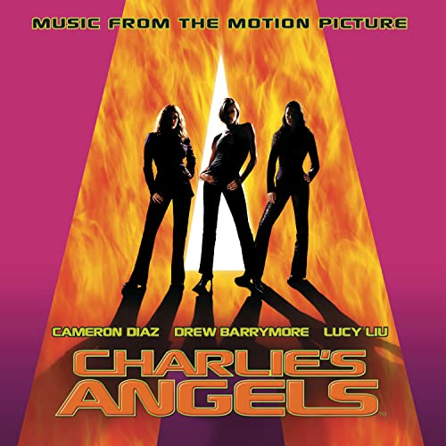 Original album cover of Charlie's Angels: Music from the Motion Picture (2000 Film) by Various Artists - Soundtracks