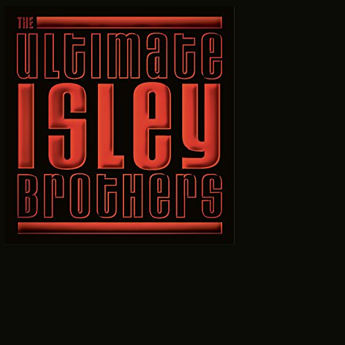 The Isley Brothers - Ultimate Isley Brothers - Zortam Music