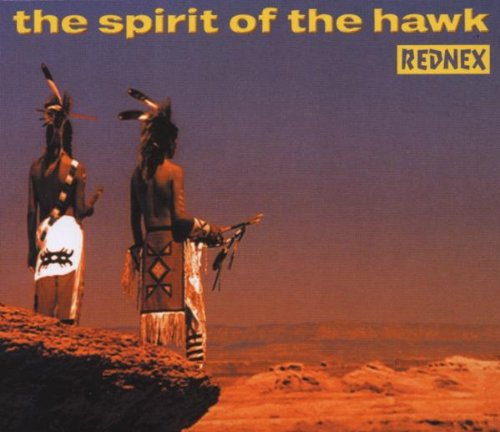 Rednex - The Spirit Of The Hawk - Zortam Music