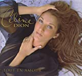 Celine Dion Tout en Amour Album Lyrics