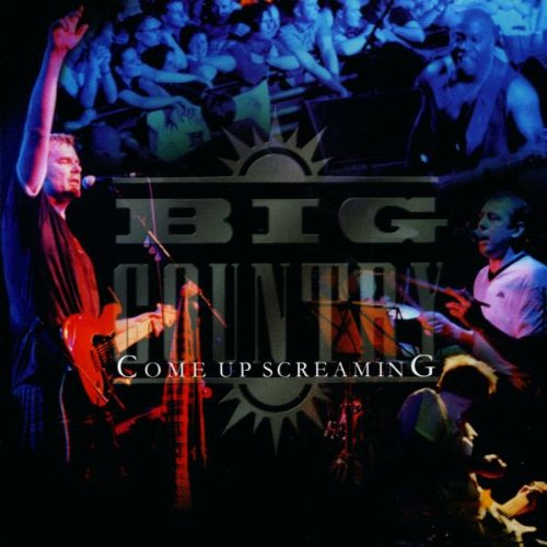 BIG COUNTRY - Come Up Screaming (Disc 2) - Zortam Music