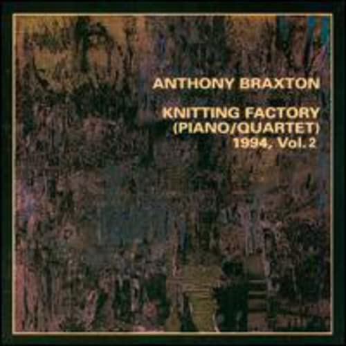 Anthony Braxton: Knitting Factory (Piano/Quartet) 1994, V. 2