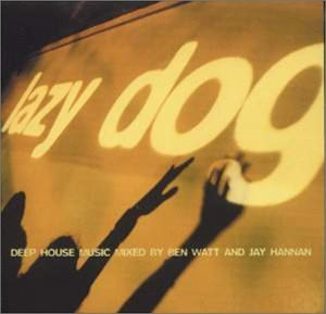 Original album cover of Lazy Dog by Ben Watt & Jay Hannan