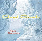 Erik Berglund - Angel Chants