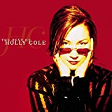 Holly Cole: The Best of Holly Cole