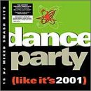 Album cover for Dance Party (Like It's 2001)