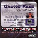 Nationwide 2 Ghetto Pass: The Compilation [Southwest Wholesale]