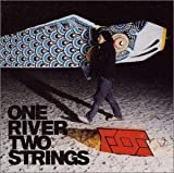 Album cover for ONE RIVER TWO STRINGS