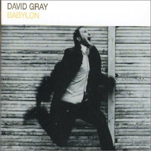 "David Gray - ""Babylon"" (Single)"