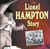 The Lionel Hampton Story (disc 2: Flying Home)