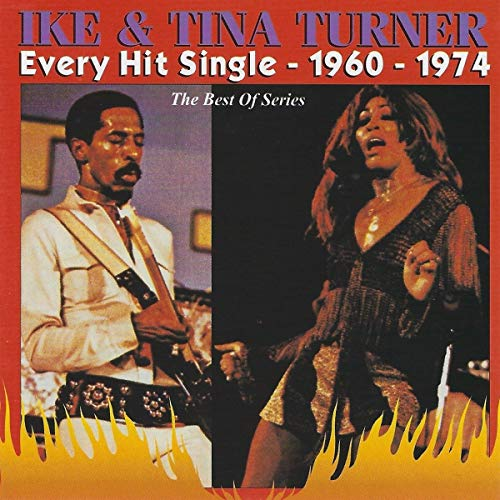 Ike & Tina Turner - Every Hit Single: 1960-1974 - Zortam Music