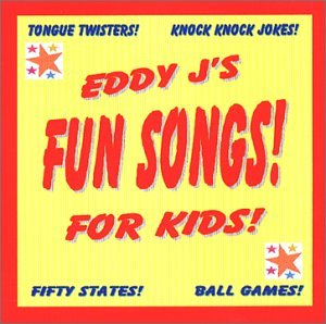 Eddy J's Fun Songs!