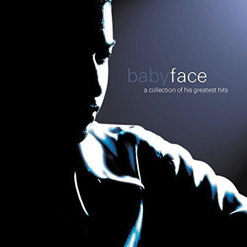 Babyface - A Collection Of His Greatest - Zortam Music