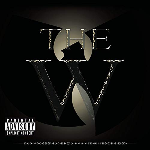 Wu-Tang Clan - The W - Zortam Music