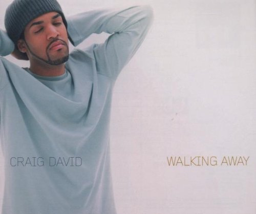 Craig David - Walking Away - Zortam Music